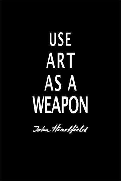 "Art As A Weapon. John Heartfield ""Use Art As A Weapon"" Political Poster. Dada political artist John Heartfield"