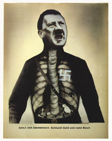Heartfield Political Poster<br /><em>Adolf The Superman - Swallows Gold & Spouts Junk<br />(Adolf der Ubermensch: Schluckt Gold und redet Blech)</em><br />John Heartfield Political Art<br />16 x 20 in (40.64 x 50.84 cm)