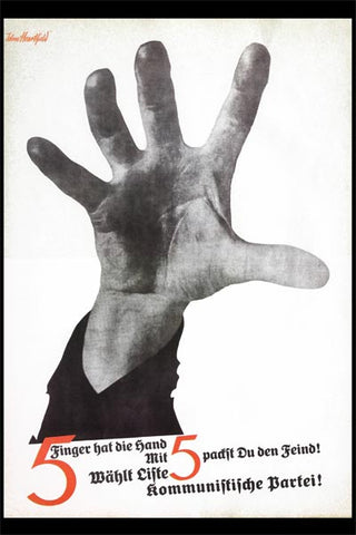 Political Posters<br /><em>5 Fingers Has The Hand<br />(5 Finger hat die Hand)</em><br />John Heartfield Political Art<br />24 x 36 in (60.96 x 91.44 cm)