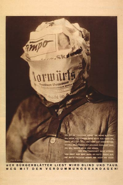 Trump Fake News Poster. Fake news makes you blind & deaf. John Heartfield Dada political artist