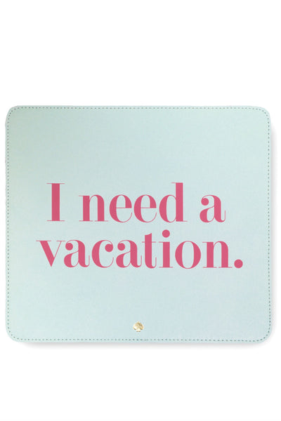 Kate Spade Mousepad Need a Vacation