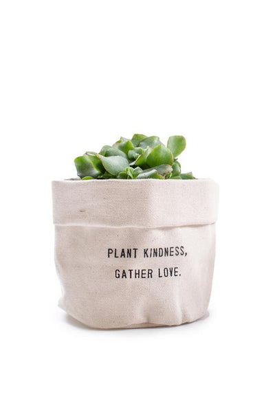 Plant Kindness Gather Love Canvas Planter