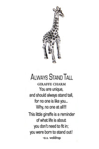 """Always Stand Tall"" Giraffe Charm"