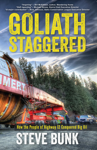 Goliath Staggered: How the People of Highway 12 Conquered Big Oil