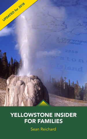 Yellowstone Insider for Families - eBook Edition