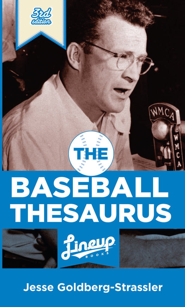 The Baseball Thesaurus, 3rd Edition