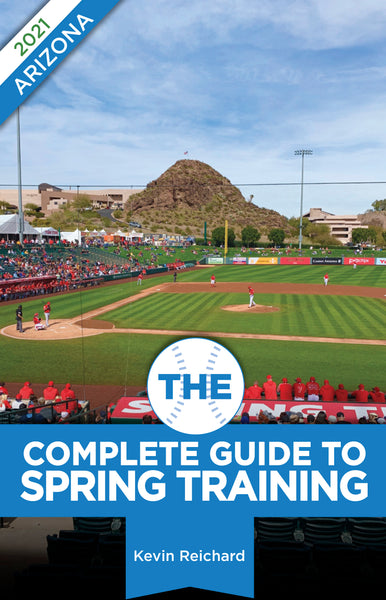 The Complete Guide to Spring Training 2021 / Arizona