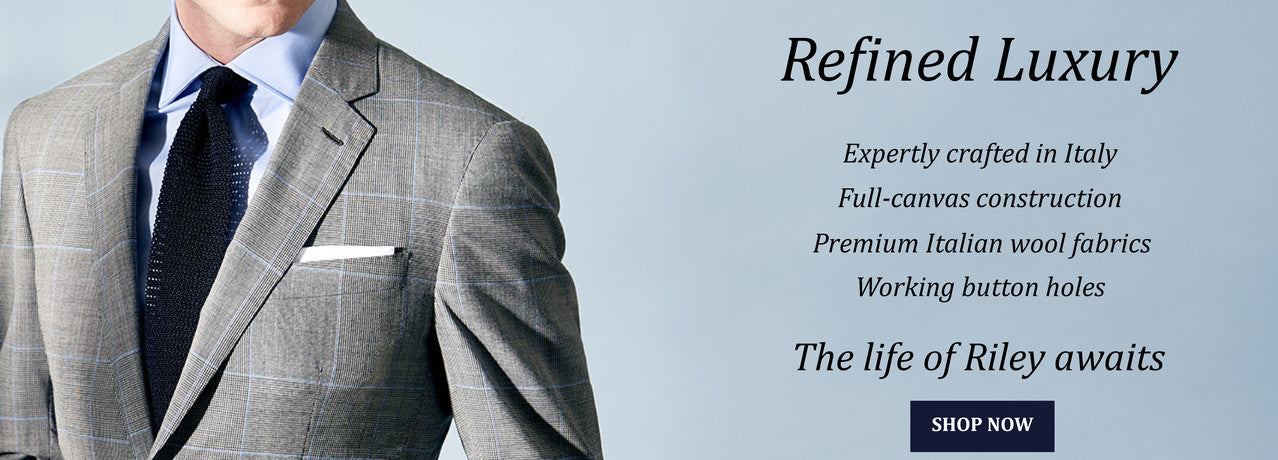 Wilkes & Riley refined Luxury suits