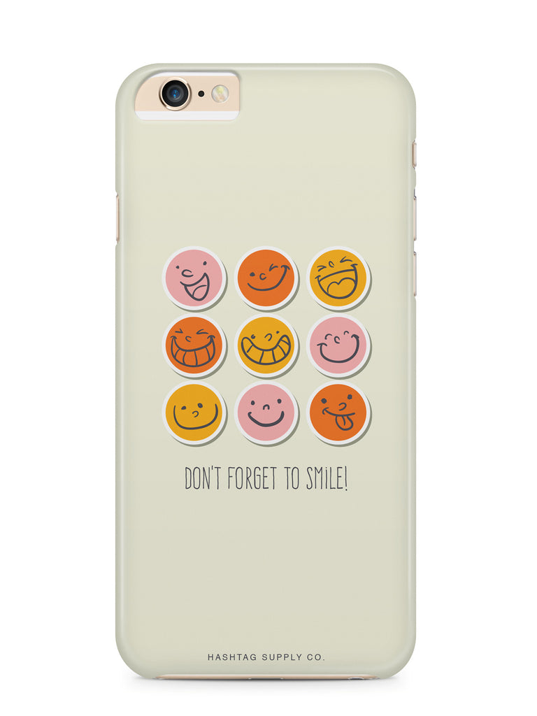 Don't Forget To Smile Happy Faces Quote Phone Case