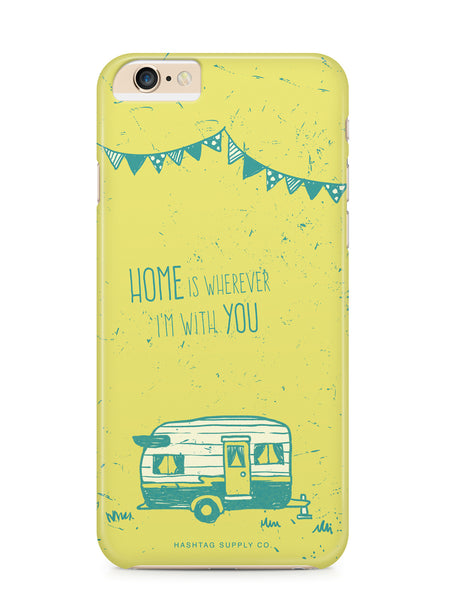 Home Is Wherever I'm With You Quote Phone Case