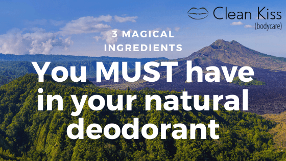 3 Magical Ingredients You Want in Your Natural Deodorant