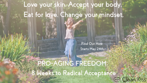 Pro-Aging Freedom Program: 8 Weeks to Radical Acceptance