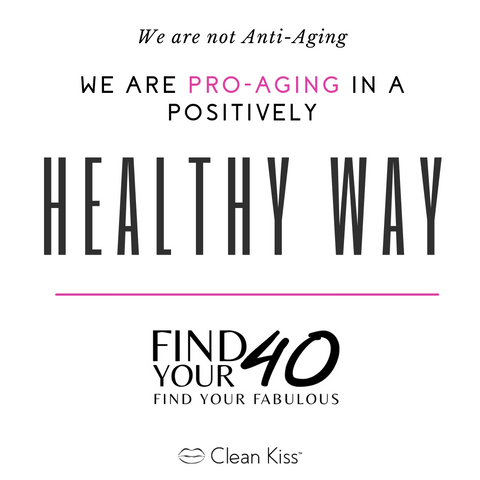 Pro-Aging in a positively healthy way
