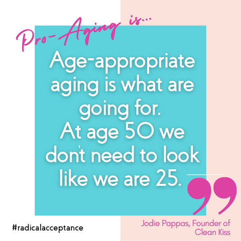 Age appropriate aging pro-aging midlife skin