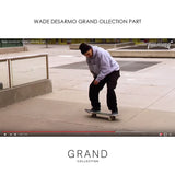 wade desarmo - grand collection part