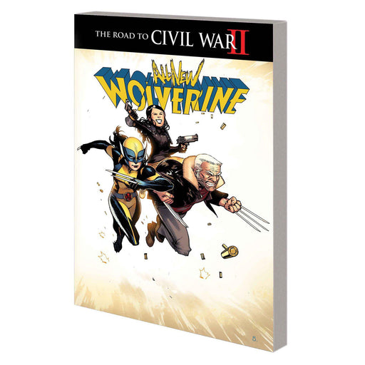 Georgetown Comics - ALL NEW WOLVERINE TP VOL 02 CIVIL WAR II
