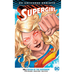 Supergirl TP Vol 01 Reign Cyborg Supermen (Rebirth) - DC COMICS