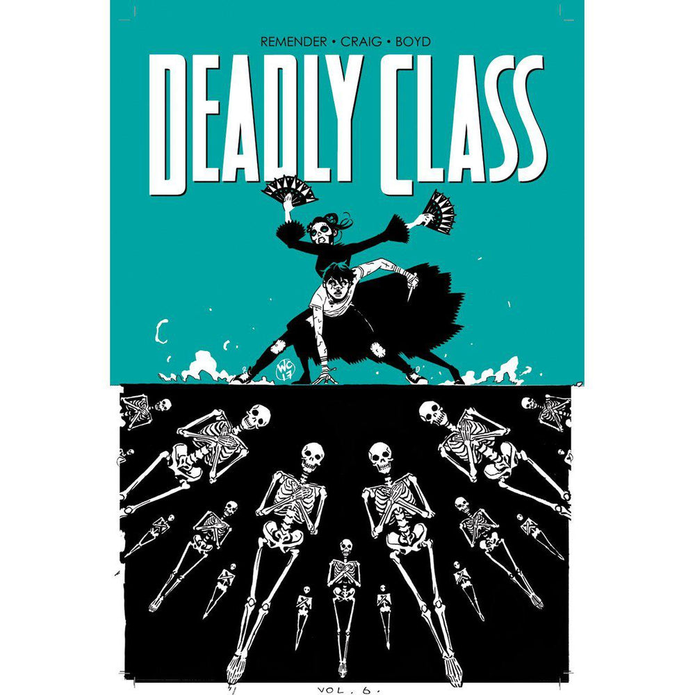 Deadly Class TP Vol 06 (MR)-Georgetown Comics