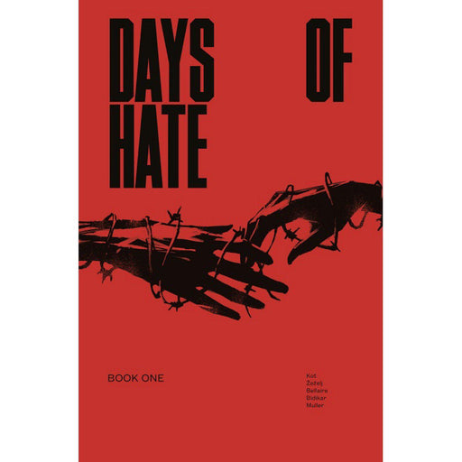 Georgetown Comics - DAYS OF HATE TP VOL 01 (MR)