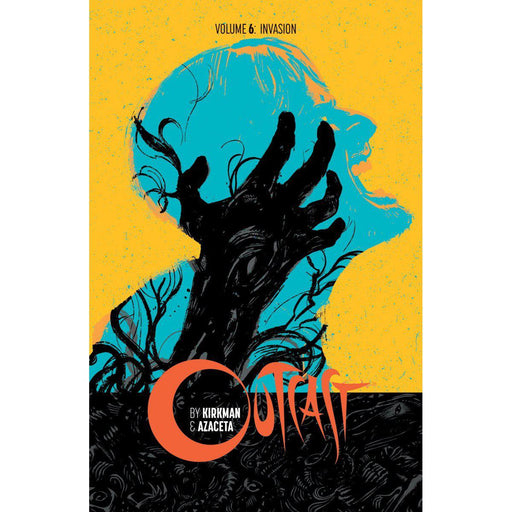 Georgetown Comics - OUTCAST BY KIRKMAN & AZACETA TP VOL 06 (MR)