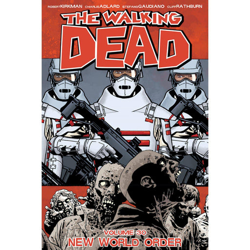 Walking Dead TP Vol 30 New World Order (MR)-Georgetown Comics