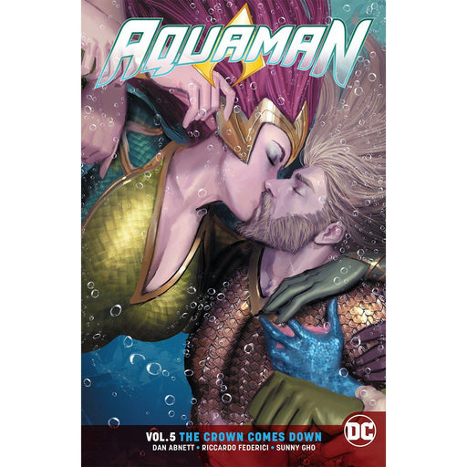 Georgetown Comics - AQUAMAN TP VOL 05 THE CROWN COMES DOWN REBIRTH