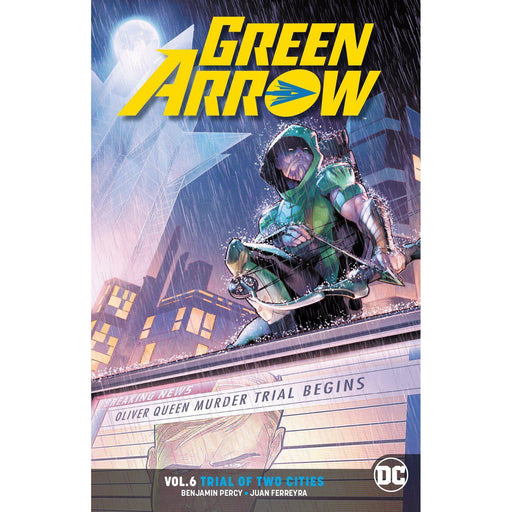 Green Arrow TP Vol 06 Trial Of Two Cities Rebirth (Res)-Georgetown Comics