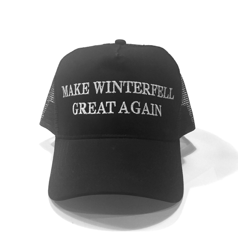 MAKE WINTERFELL GREAT AGAIN