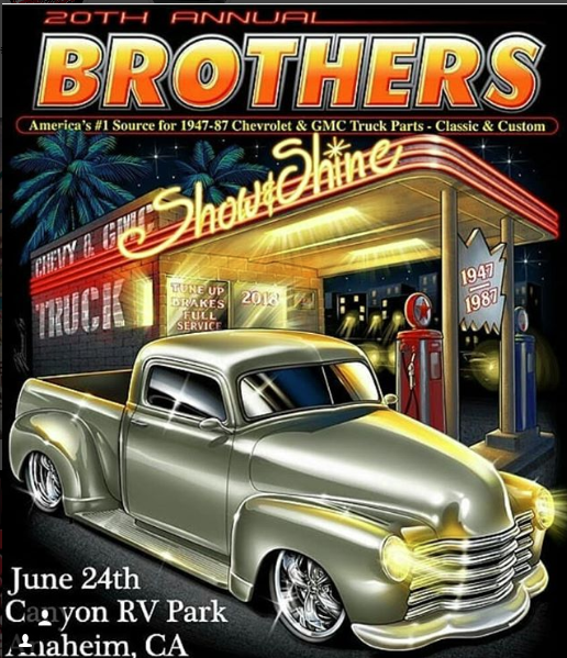 NEXT EVENT: BROTHERS TRUCK SHOW CALIFORNIA