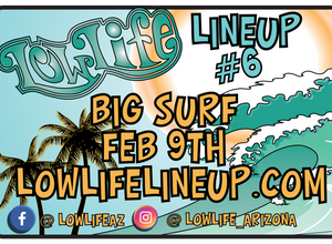 NEXT EVENT: Low Life Lineup