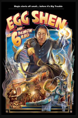 Egg Shen 6 & the Demon Bag (Big Trouble in Little China 2) by Orlando Arocena