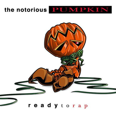 The Notorious PUMPKIN by Tracy Tubera
