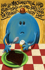 Mr. Forgetful's Breakfast by Darick Maasen