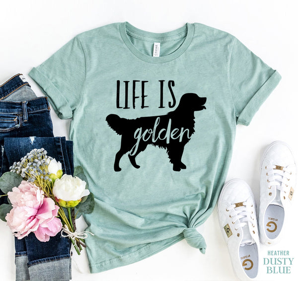 Life Is Golden T-shirt