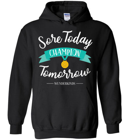 sore today champion tomorrow, hoodie, hooded sweatshirt, sports shirt, athlete t-shirt, soccer, softball, cheer, gymnastics, dance, figure skating, golf, lacrosse, swimming, tennis, volleyball, basketball, kids clothing, girls shirts, top, teen, tween, teenager, junior, athletic wear, gift for gymnast, soccer player, turquoise, white, yellow, black