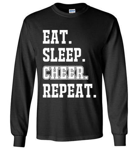 eat. sleep. cheer. repeat. long sleeve shirt, t-shirt, cheerleader, cheerleading, sports gift, girl christmas present, white and black