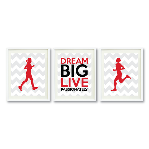 Dream Big Live Passionately Print Set - Running Gift for Girls - Sports Team Player - Female Marathon Runner - Grey, White, Red, Black