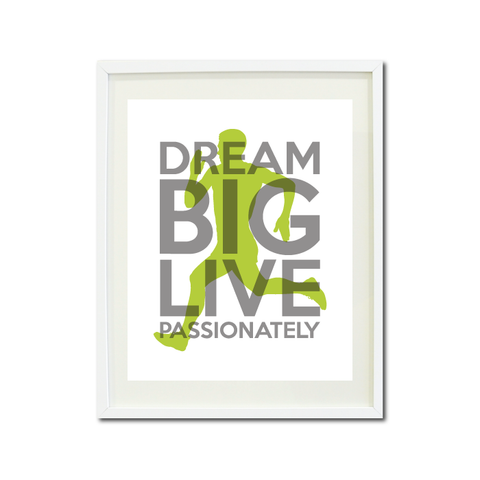 Dream Big Live Passionately Art Print - Runner - Cross Country Team Gift for Boys - Male - Men - Man - Running -  Titanium Grey and Bright Chartreuse