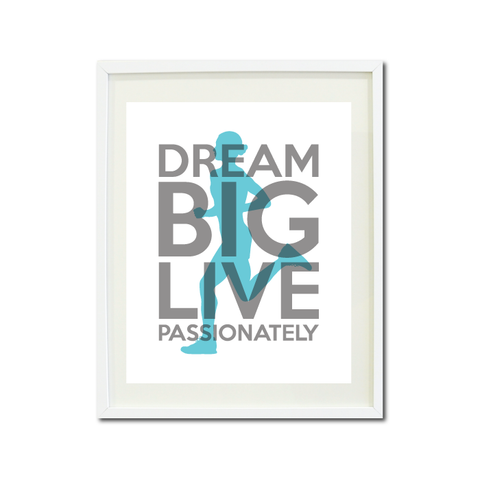 Dream Big Live Passionately Art Print - Runner - Cross Country Team Gift for Girls - Girl - Running -  Titanium Grey and Aqua