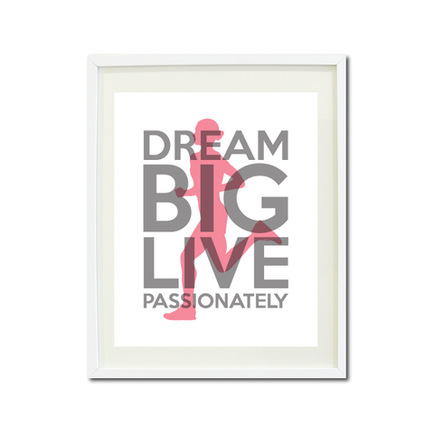Dream Big Live Passionately Art Print - Runner - Cross Country Team Gift for Girls - Girl - Running -  Titanium Grey and Light Bubble Gum Pink