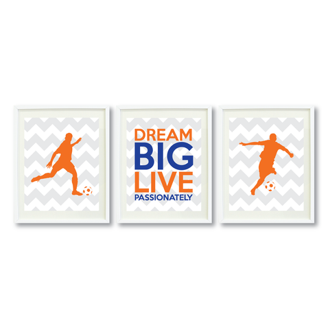 Dream Big Live Passionately Print Set - Soccer Gift for Boys - Sports Team Player - Grey, White, Orange, Royal Blue