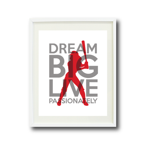 Dream Big Live Passionately Art Print - Softball Player Team Gift for Girls - Titanium Grey and Red