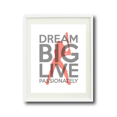 Dream Big Live Passionately Art Print - Softball Player Team Gift for Girls - Titanium Grey and Coral