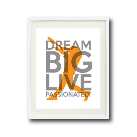 Dream Big Live Passionately Wall Art Print for Baseball Players - Boys Baseball Team - Teen Room Decor - Titanium, White, Orange