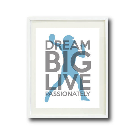Dream Big Live Passionately Art Print - Football Player - Sports Team Gift - Grey and Dusk Blue