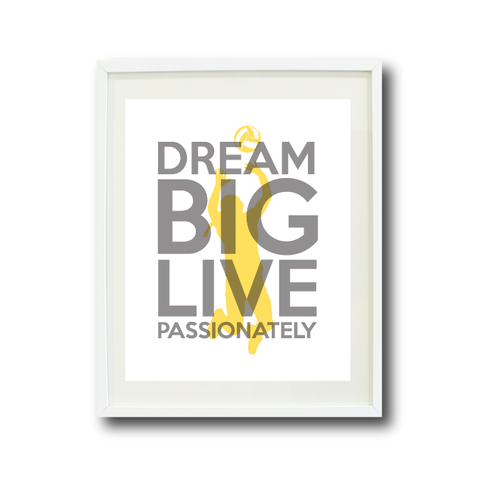 Dream Big Live Passionately - Volleyball Wall Art Print - Team Gift - Grey and Yellow