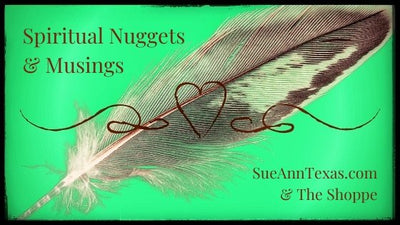 BE A PART of SPIRITUAL NUGGETS & MUSINGS..... POSTS & NOW a PODCAST!  PREVIEW & SIGN UP BELOW ~💚~