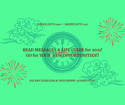 CELEBRATE 2021 & IT'S MESSAGES of CHANGE! A SHORT LIFE GUIDE plus AVAIL YOURSELF of TRULY HELPFUL MEDITATIONS RIGHT HERE for YOU!!