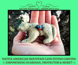 "Native American Mountain Lion Fetish of Serpentine with Spirit Bundle & Guardian plus ""Let's Push You"" Empowering Energies!"