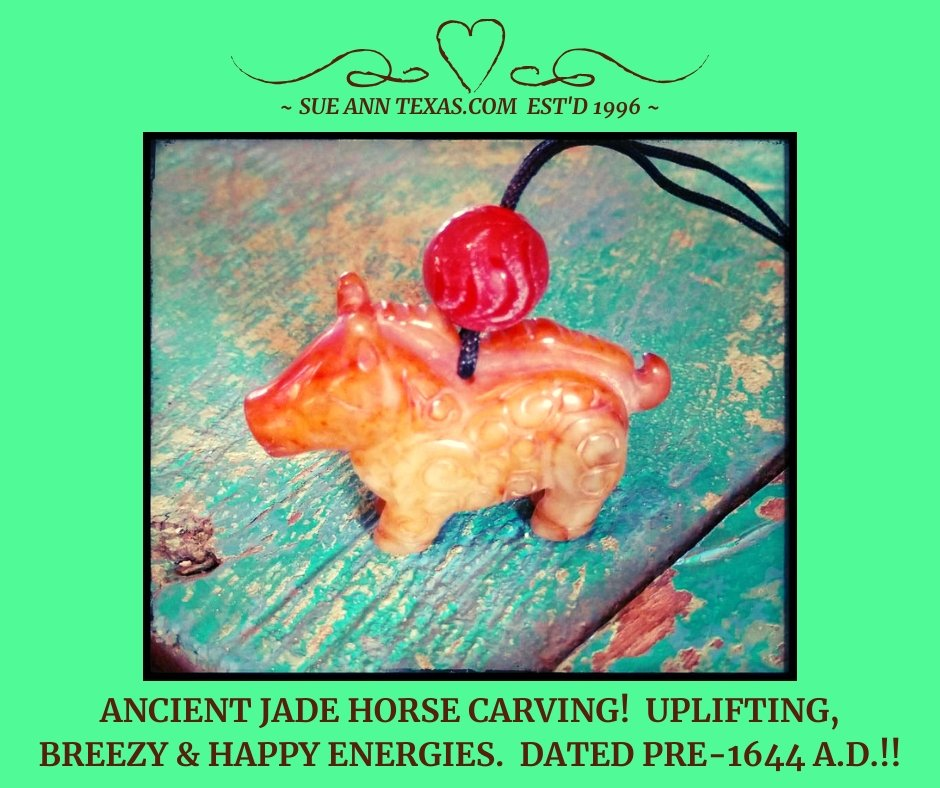 Rare Ancient Horse Dated Pre-1644 A.D. Energies for Breezy Enlightenment, Uplifted Attitude, Life Perspective! - SueAnnTexas.Com & The Shoppe